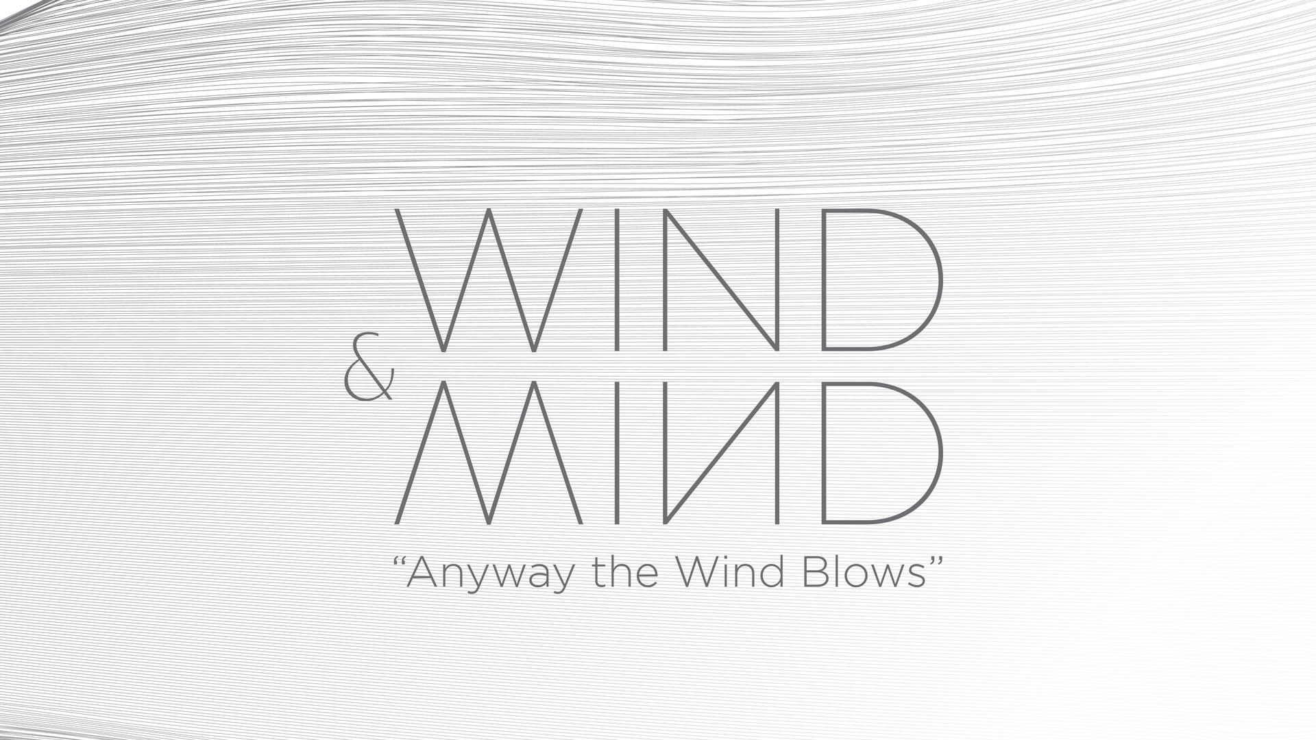 feel the wind blow